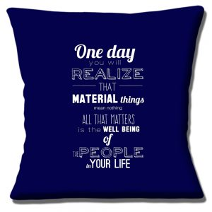 One Day Message Cushion or Cushion Cover You Will Realise