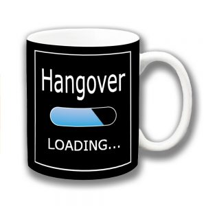 Hangover Coffee Mug Funny Message Lozenge Loading