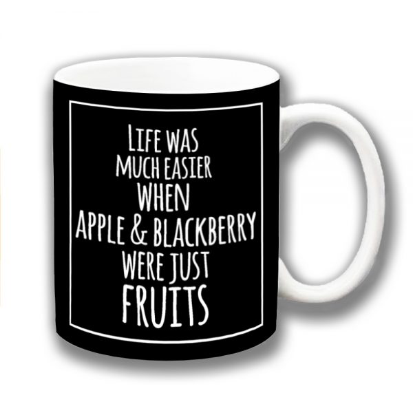 Apple Blackberry Coffee Mug Funny Message Easier Fruits