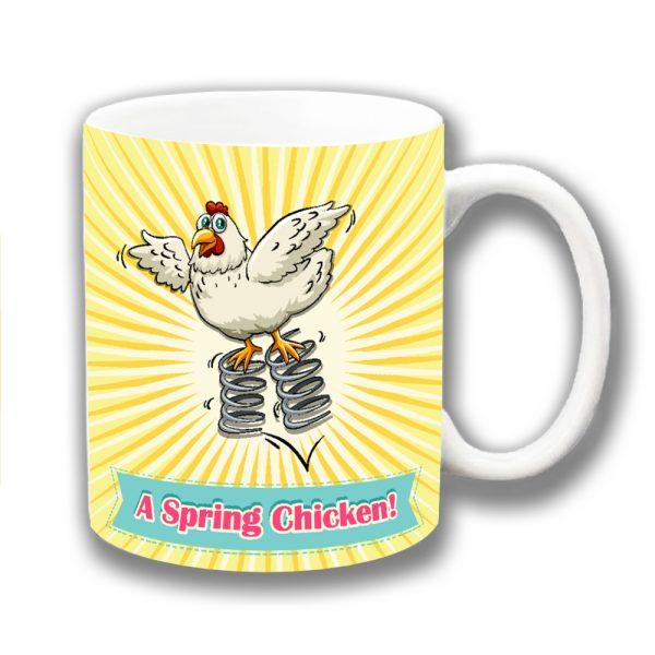 Spring Chicken Coffee Mug Funny Message Ceramic