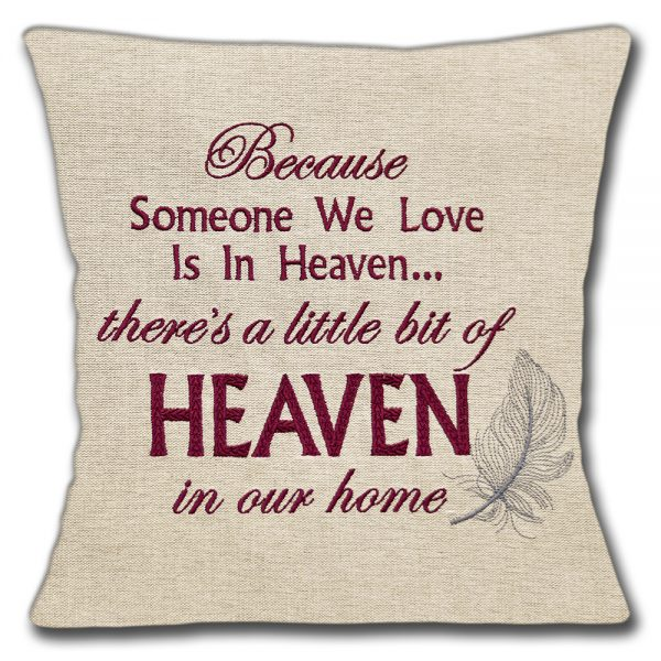 Heaven Cushion or Cushion Cover Memories Lost Loved One